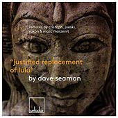 Justified Replacement of Lulu by Dave Seaman