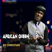 African Queen by Christian