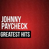 Johnny Paycheck Greatest Hits by Johnny Paycheck