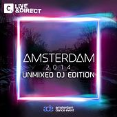 Amsterdam 2014 (Unmixed DJ Edition) by Various Artists