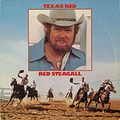 Texas Red by Red Steagall