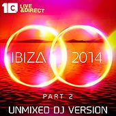Ibiza 2014, Pt. 2 (Unmixed DJ Version) by Various Artists