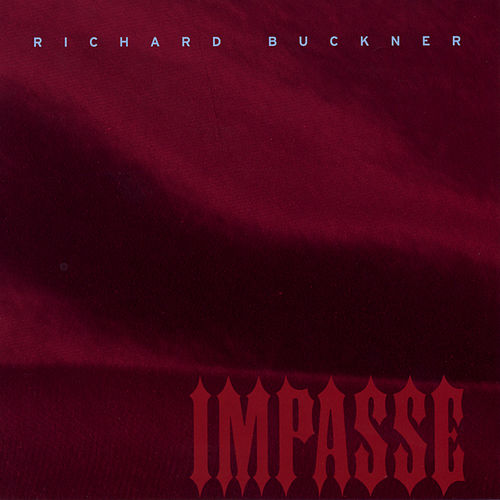 Impasse by Richard Buckner