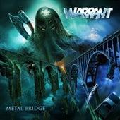 Metal Bridge by Warrant