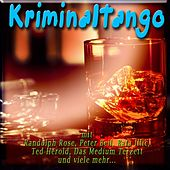 Kriminaltango by Various Artists