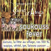 Sound of Africa: Soukouss Fever (World Music Collection) by Various Artists