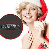 X-Mas House Party 2014 by Various Artists
