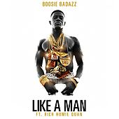 Like A Man (feat. Rich Homie Quan by Lil Boosie