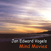 Mind Movies by Jan Edward Vogels