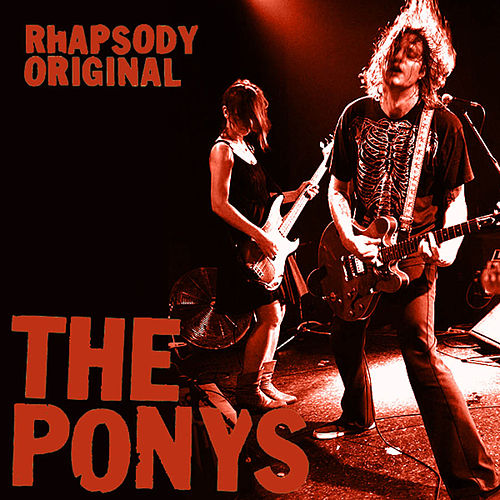 Rhapsody Original by The Ponys