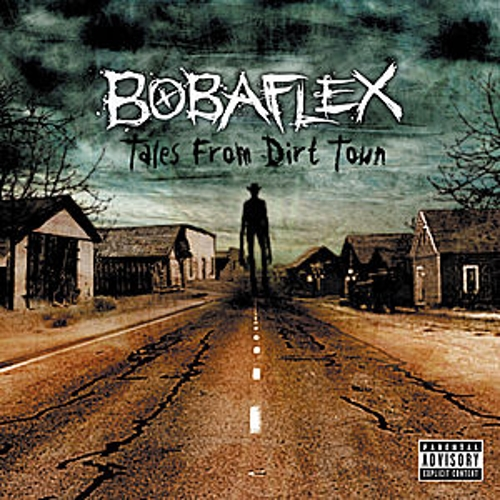 Tales from Dirt Town by Bobaflex