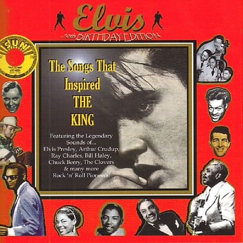 Elvis - The Songs That Inspired The King by Various Artists