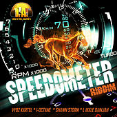 SpeedoMeter Riddim by Various Artists