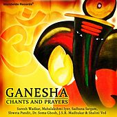 Ganesha: Chants and Prayers by Various Artists