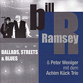Ballads, Streets & Blues by Peter Weniger