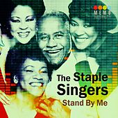 Stand by Me by The Staple Singers