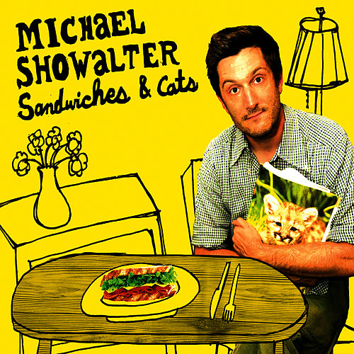 Sandwiches & Cats by Michael Showalter