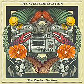 The Produce Section by DJ Cavem Moetavation