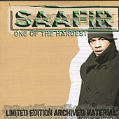 One Of The Hardest - Limited Edition Archived Material 1997-2002 by Saafir