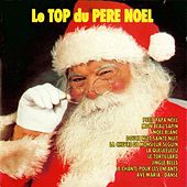 Le Top Du Père Nöel by Various Artists