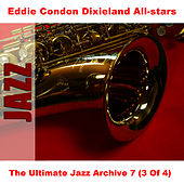 The Ultimate Jazz Archive 7 (3 Of 4) by Eddie Condon