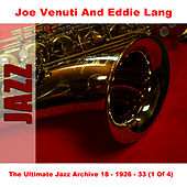 The Ultimate Jazz Archive 18 - 1926 - 33 (1 Of 4) by Joe Venuti