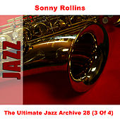 The Ultimate Jazz Archive 28 (3 Of 4) by Sonny Rollins