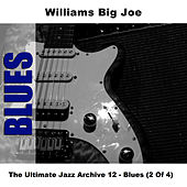 The Ultimate Jazz Archive 12 - Blues (2 Of 4) by Big Joe Williams