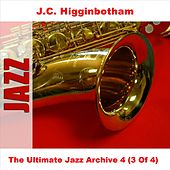 The Ultimate Jazz Archive 4 (3 Of 4) by J.C. Higginbotham