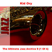 The Ultimate Jazz Archive 9 (1 Of 4) by Kid Ory