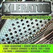 XLerator - Hardstyle To The Maxx von Various Artists