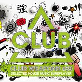 Club Session Pres. Club Weapons No. 59 by Various Artists