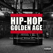 Hip-Hop Golden Age, vol. 9 (The Greatest Songs of the 90's) von Various Artists