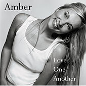 Love One Another by Amber