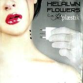 plæstık by Helalyn Flowers