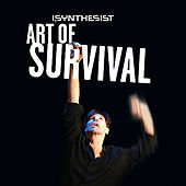 Art Of Survival by I, Synthesist