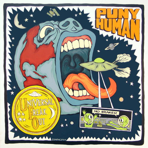Universal Freak Out by Puny Human