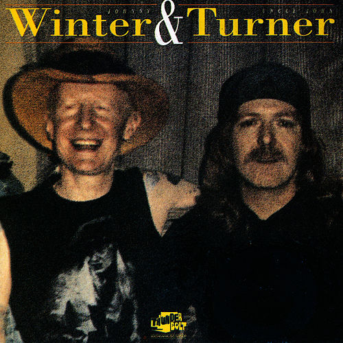 Johnny Winter & Uncle John Turner by Johnny Winter
