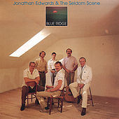 Jonathan Edwards & the Seldom Scene by Various Artists