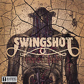 There's Nothing Like a Beating by Swingshot