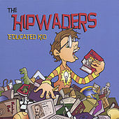 Educated Kid by The Hipwaders