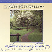 A Place in Every Heart by Mary Beth Carlson