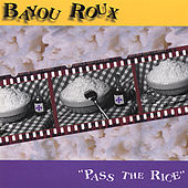 Pass the Rice by Bayou Roux