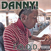 F.O.O.D. by Danny! (Hip-Hop)
