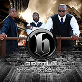 My Praise, My Love, My Life (feat. The Relationship Counselor) by BROTHA