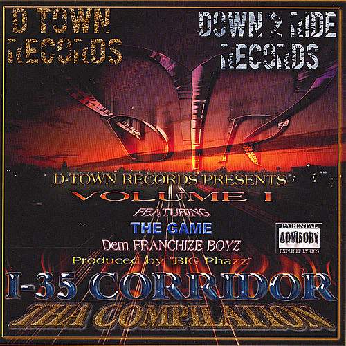 I-35 Corridor The Compilation Featuring The Game One Blood (Remix) And Dem Franchize Boyz And E-Class From Swishahouse by Various Artists