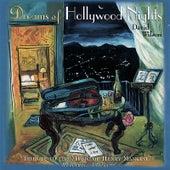 Dreams of Hollywood Nights by David Wilson