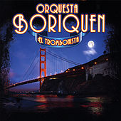 El Trombonista by Orquesta Borinquen