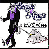 Walkin' the Dog by The Boogie Kings