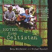 Notes From Celtistan by Benjy Wertheimer